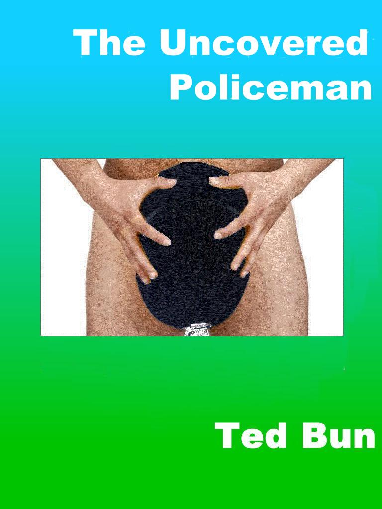 Uncovered Policeman